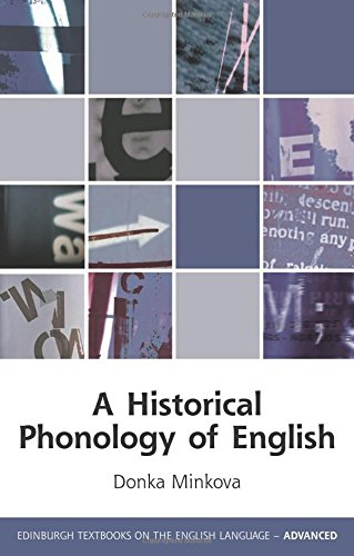 A Historical Phonology of English (Edinburgh Textbooks on the English Language Advanced EUP)