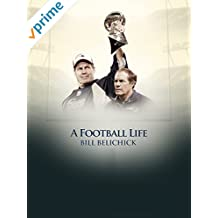 A Football Life - Bill Belichick