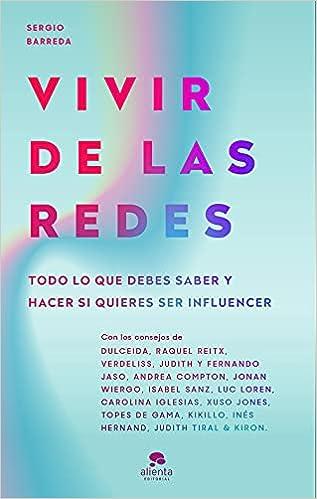 Vivir de las redes de Sergio Barreda Coy