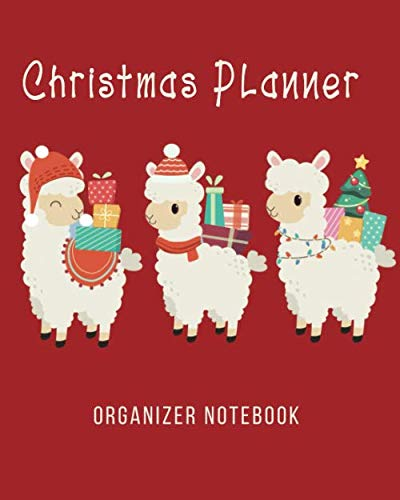 Christmas Planner Notebook Organizer: Planning Pages And Checklists For A Happy Holiday Season (Planning Checklist A Christmas Party)