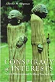 Conspiracy of Interests, Laurence M. Hauptman, 0815605471