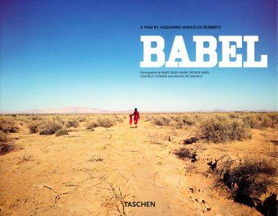 Babel: A Film by Alejandro Gonzalez Inarritu (Photo Books) by TASCHEN