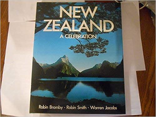 New Zealand A Celebration Robin Smith Robin Jacobs Warren