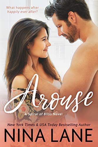 AROUSE (Spiral of Bliss #1) ()
