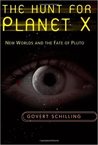 Book The Hunt for Planet X: New Worlds and the Fate of Pluto by Govert Schilling (2010-10-12)