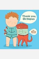 [(Thank You, Octopus )] [Author: Darren Farrell] [May-2014]
