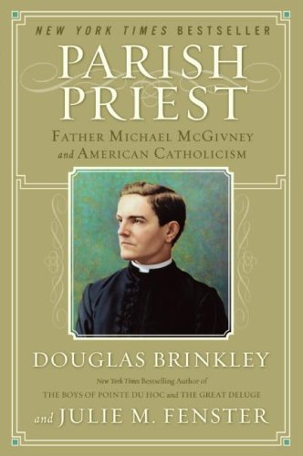 Parish Priest: Father Michael McGivney and American Catholicism cover