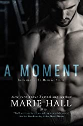 A Moment (Moments Series Book 1) (English Edition)