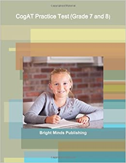 Cogat Practice Test Grade 7 And 8 Bright Minds Publishing