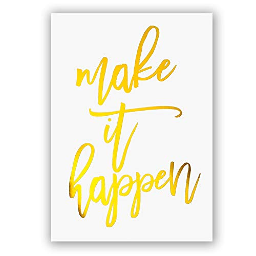 Sanrx Make it Happen Gold Foil Print, Office Classroom Inspirational Quote Cardstock Art Print Poster Motivational Home Decor Inspired Wall Art (8 X 10 inch, Set of 1, UNframed)
