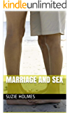 Marriage And Sex: Marriage Advice On Spicing Up Your Marriage And Marriage Tips About Sex For Married Couples