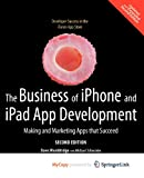 img - for The Business of iPhone and iPad App Development book / textbook / text book