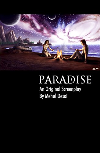 PARADISE: An Original Screenplay