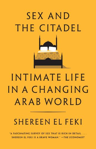 Amazon sex and the citadel intimate life in a changing arab sex and the citadel intimate life in a changing arab world by feki fandeluxe Choice Image