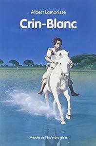 """Afficher """"Crin-blanc"""""""