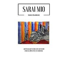Sarai mio: An Italian story of mystery for A2-B1 level learners (Learning Easy Italian Vol. 2) (Italian Edition)