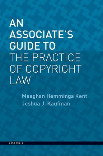 An Associates Guide To The Practice Of Copyright Law