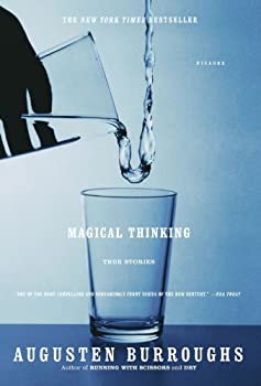 Magical Thinking: True Stories 0312315953 Book Cover