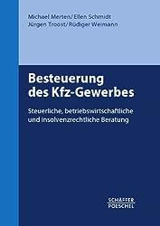 Besteuerung des Kfz-Gewerbes: Steuerliche, betriebswirtschaftliche und insolvenzrechtliche Beratung