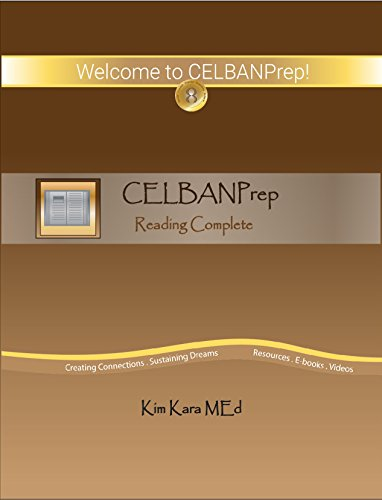 CELBANPrep Reading Complete: Study Guide and Sample Tests