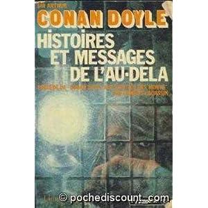 Histoires et messages de l'au-delà par Conan Doyle