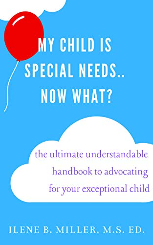 #freebooks – My Child Is Special Needs.. Now What?