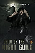 Child of the Night Guild (Queen of Thieves Book 1)