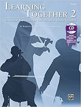 Learning Together, Vol 2: Sequential Repertoire for Solo Strings or String Ensemble (Violin), Book & CD