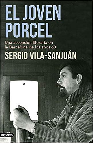 El joven Porcel de Sergio Vila-Sanjuán