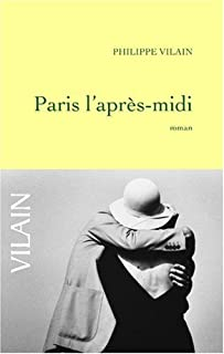 Paris l'après-midi, Vilain, Philippe
