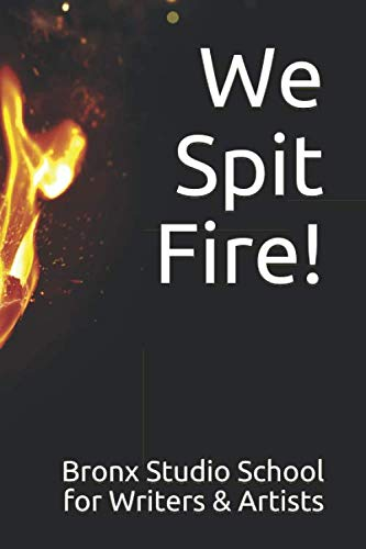 (We Spit Fire!: An Anthology of Middle School Poetry)