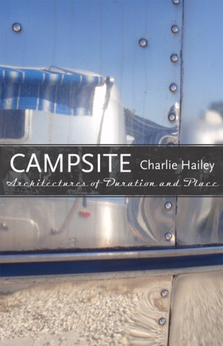 Campsite: Architectures of Duration and Place (Voices of the South)