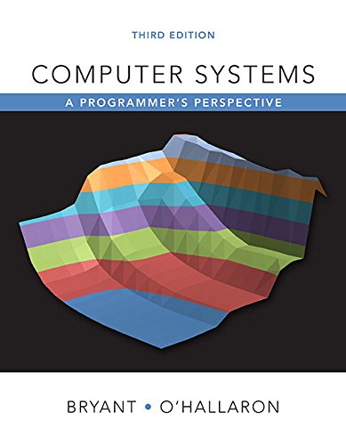 Computer Systems: A Programmer's Perspective (3rd Edition) by Pearson