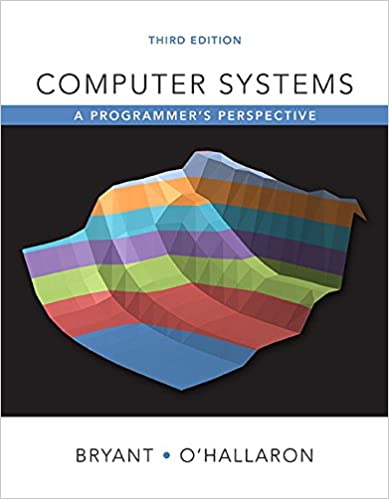 Computer Systems: A Programmer's Perspective (3rd Edition