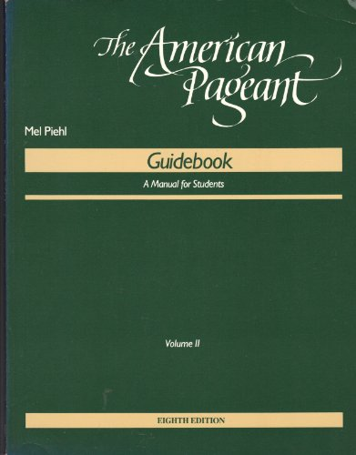 The American Pageant Guidebook: A Manual for Students Volume II
