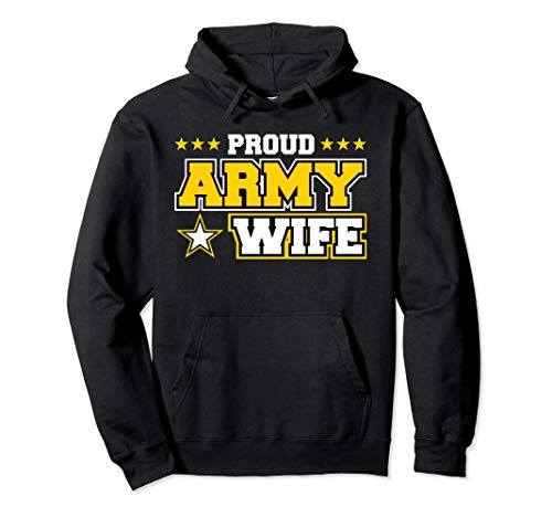 Proud Army Wife Hoodie US Military Wife Family