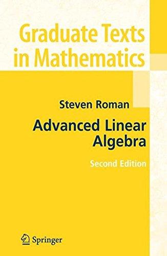 Advanced Linear Algebra (Graduate Texts in Mathematics) -