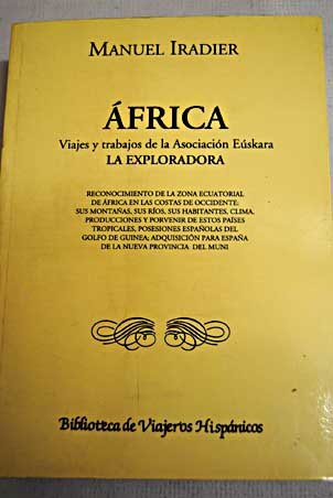 Descargar Libro Africa, Viajes Y Trabajos De La Asociación Eúskara La Exploradora Manuel Iradier Y Bulfy