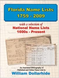 Florida Name Lists, 1759-2009, with a selection of National Name ...