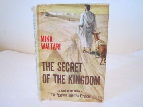 The Secret Of The Kingdom by Mika Waltari