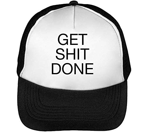 Get Sh*T Done Gorras Hombre Snapback Beisbol Negro Blanco