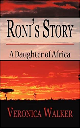 Roni's Story: A Daughter of Africa