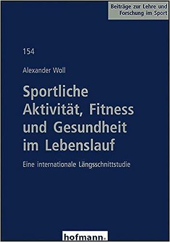 sportliche aktivitt fitness und gesundheit im lebenslauf 9783778045404 amazoncom books - Sportlicher Lebenslauf