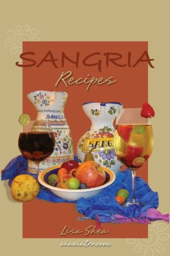 Sangria Recipes (Sangria Recipes Wine)
