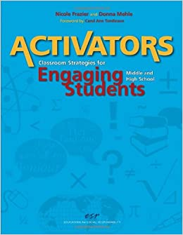 Activators: Classroom Strategies for Engaging Middle and High School