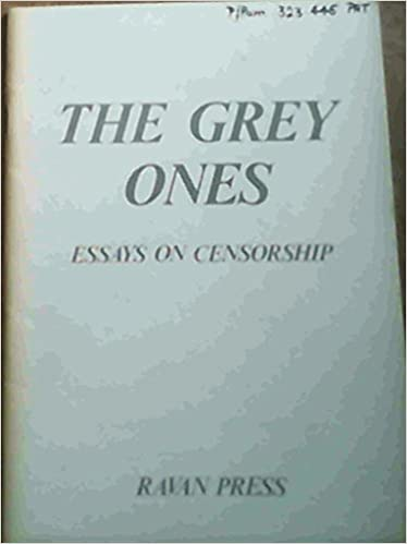 Essay For High School Students The Grey Ones Essays On Censorship J S Ed Paton   Amazoncom Books Writing A Proposal Essay also Essays Written By High School Students The Grey Ones Essays On Censorship J S Ed Paton   Thesis Statement Descriptive Essay