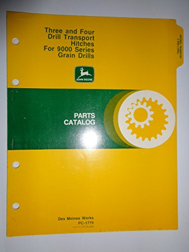 Catalog Parts John Deere - John Deere Three & Four Drill Transport Hitches for 9000 Series Grain Drills Parts Catalog Book Manual Original PC-1779