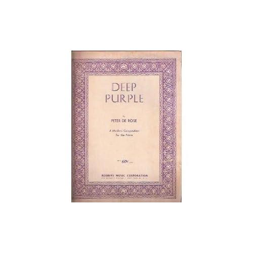 Deep Purple Peter De Rose and D. Savino
