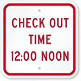 "Check Out Time 12:00 Noon Sign, 12"" x 12"""