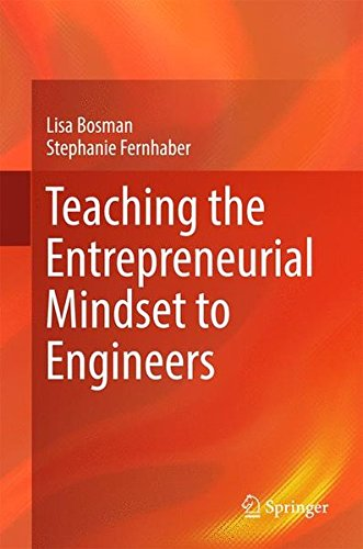 Teaching the Entrepreneurial Mindset to Engineers